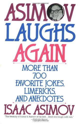 9780060924485: Asimov Laughs Again: More Than 700 Favorite Jokes, Limericks, and Anecdotes