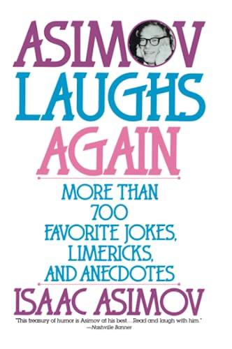 9780060924485: Asimov Laughs Again: More Than 700 Jokes, Limericks and Anecdotes