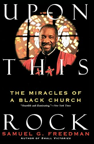 9780060924591: Upon This Rock : The Miracles of a Black Church
