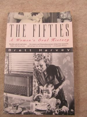 9780060924614: The Fifties: A Women's Oral History