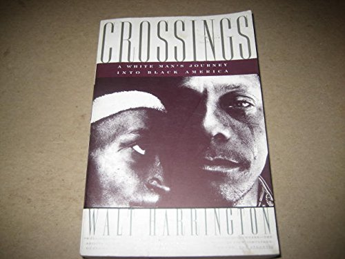 9780060924621: Crossings: A White Man's Journey into Black America