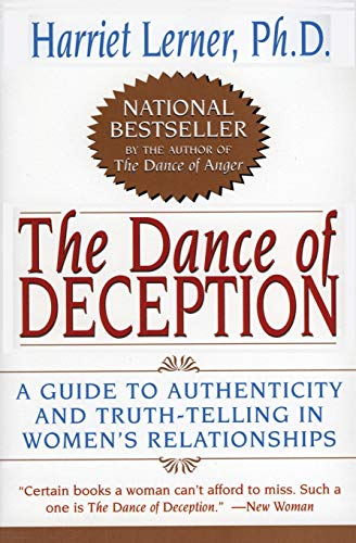9780060924638: The Dance of Deception: A Guide to Authenticity and Truth-Telling in Women's Relationships