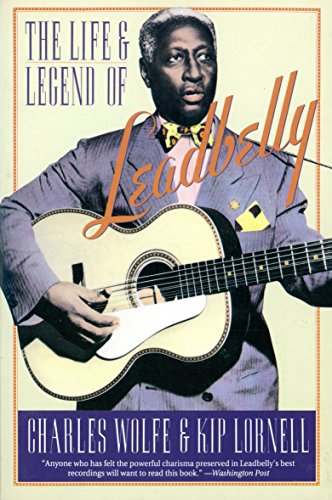 9780060924683: The Life and Legend of Leadbelly