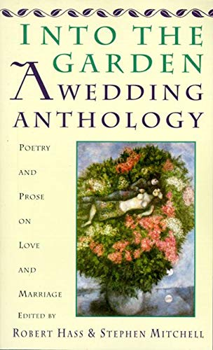 Into The Garden A Wedding Anthology Poetry