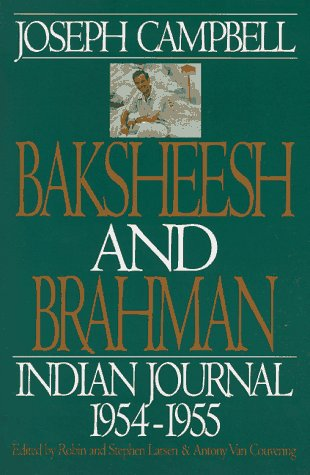 9780060924775: Baksheesh and Brahman: Indian Journal 1954-1955