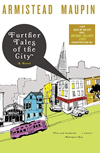 Further Tales of the City (Tales of the City Series, V. 3): Maupin, Armistead