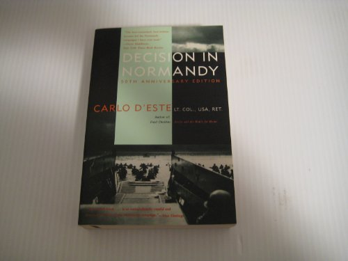 Decision in Normandy: 50th Anniversary Edition (0060924950) by Carlo D'Este