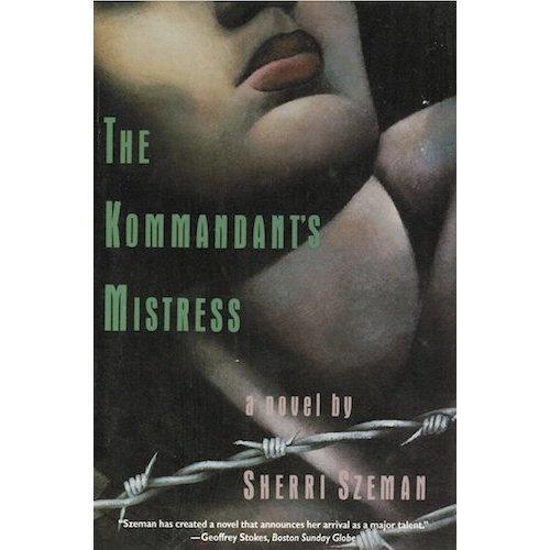 9780060924973: The Kommandant's Mistress: A Novel