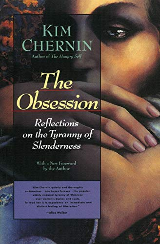 9780060925055: The Obsession: Reflections on the Tyranny of Slenderness