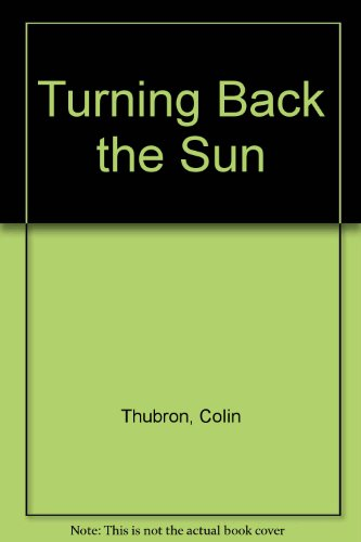 9780060925086: Turning Back the Sun