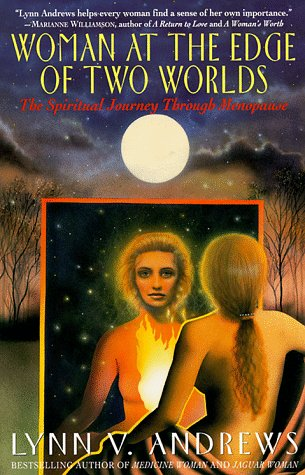 Woman at the Edge of Two Worlds (0060925507) by Lynn V Andrews