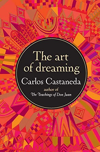 9780060925543: The Art of Dreaming