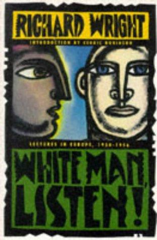 9780060925642: White Man, Listen!