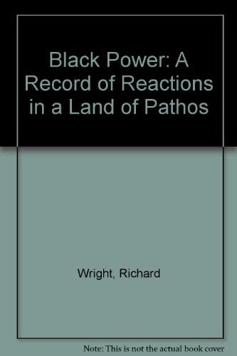 9780060925666: Black Power: A Record of Reactions in a Land of Pathos