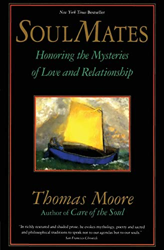 9780060925758: Soul Mates: Honoring the Mystery of Love and Relationship