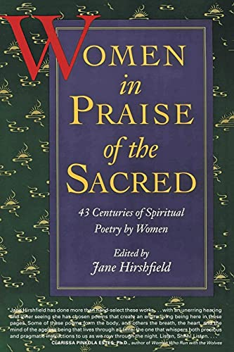 9780060925765: Women in Praise of the Sacred: 43 Centuries of Spiritual Poetry by Women