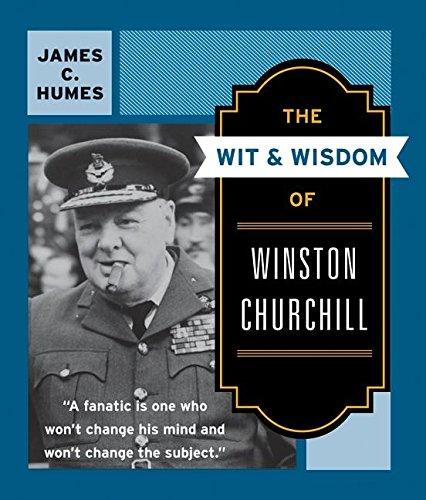 9780060925772: The Wit & Wisdom of Winston Churchill