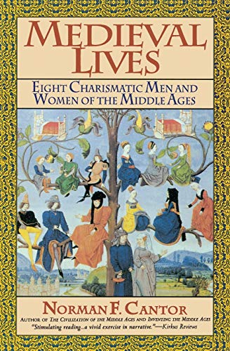 9780060925796: Medieval Lives: Eight Charismatic Men and Women of the Middle Ages