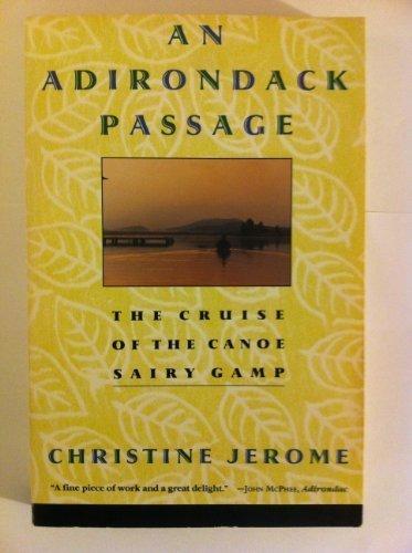 9780060925826: An Adirondack Passage: The Cruise of the Canoe Sairy Gamp
