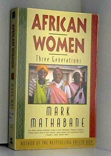 AFRICAN WOMEN: Three Generations