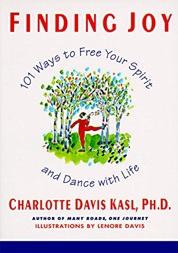 9780060925888: Finding Joy: 101 Ways to Free Your Spirit and Dance with Life, First Edition