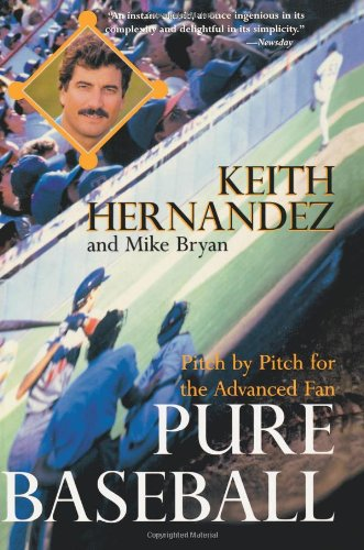 9780060925918: Pure Baseball: Pitch by Pitch for the Advanced Fan