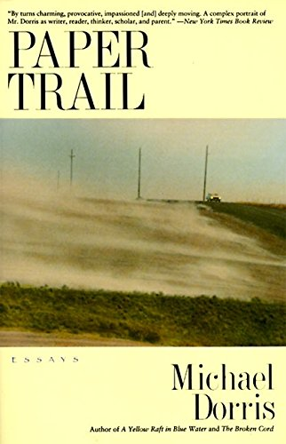 Paper Trail (9780060925932) by Michael Dorris