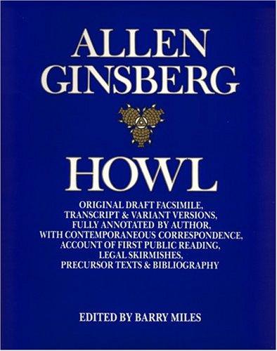 Howl: Original Draft Facsimile: Allen Ginsberg; Barry