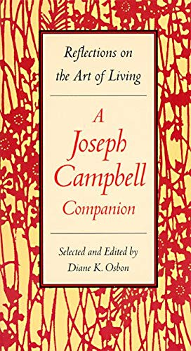 9780060926175: A Joseph Campbell Companion: Reflections on the Art of Living