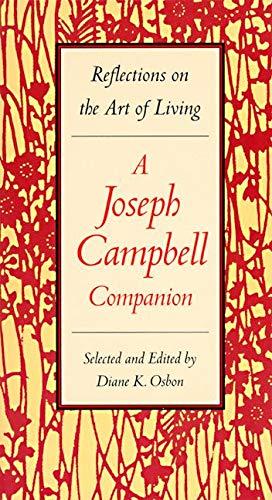Joseph Campbell Companion - Reflections On The: Osbon, Diane K.,