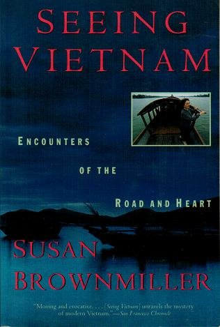 9780060926250: Seeing Vietnam: Encounters of the Road and Heart