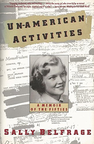 9780060926267: Un-American Activities: A Memoir of the Fifties