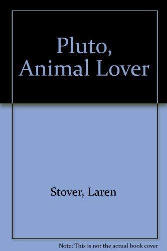 9780060926274: Pluto, Animal Lover
