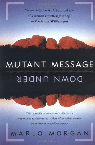 9780060926311: Mutant Message Down Under