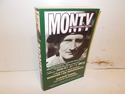 9780060926403: Monty: The Lonely Leader, 1944-1945