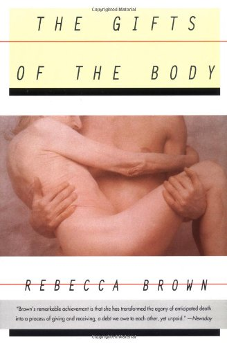 9780060926533: The Gifts of the Body