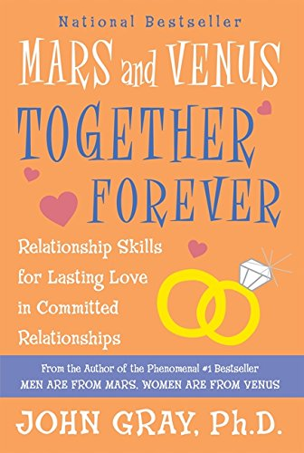 9780060926618: Mars and Venus Together Forever: Relationship Skills for Lasting Love in Committed Relationships