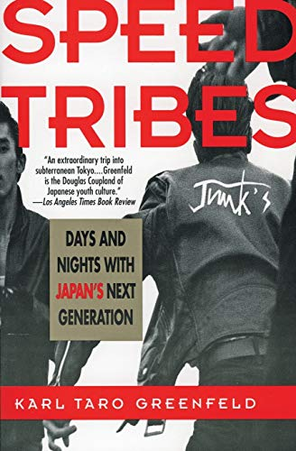 9780060926656: The Speed Tribes: Days and Nights with Japan's Next Generation