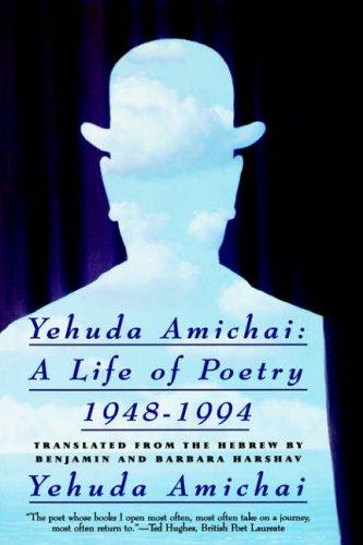 9780060926663: Yehuda Amichai a Life of Poetry 1948-1994
