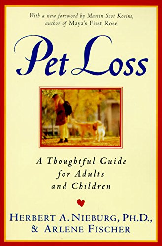 9780060926786: Pet Loss: Thoughtful Guide for Adults and Children, A