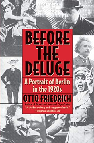 9780060926793: Before the Deluge: Portrait of Berlin in the 1920s, a