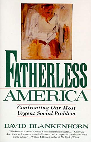 9780060926830: Fatherless America: Confronting Our Most Urgent Social Problem