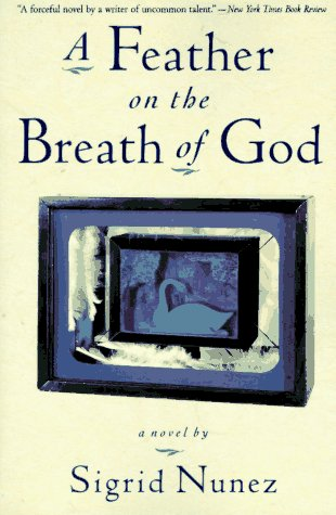 9780060926847: A Feather on the Breath of God: A Novel