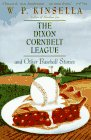 9780060926854: The Dixon Cornbelt League and Other Baseball Stories