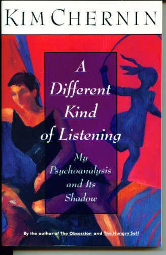 9780060926892: A Different Kind of Listening: My Psychoanalysis and Its Shadow