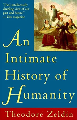 9780060926915: An Intimate History of Humanity