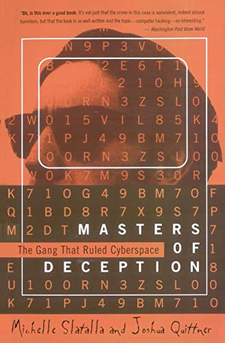 9780060926946: Masters of Deception: the Gang That Ruled Cyberspace