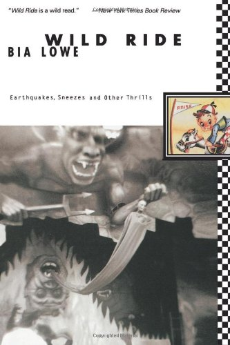 9780060926953: Wild Ride: Earthquakes, Sneezes and Other Thrills