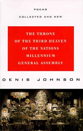 Poems Collected and New -- (SIGNED By author) -- The Throne of the Third Heaven of the Nations ...