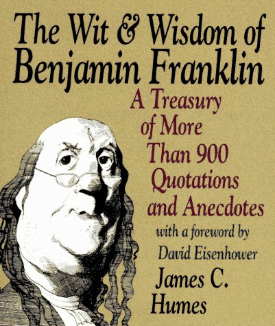 9780060926977: The Wit & Wisdom of Benjamin Franklin: Treasury of More Than 900 Quotations and Anecdotes